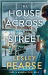 House Across the Street - Lesley Pearse (Paperback)