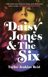 Daisy Jones and the Six - Taylor Jenkins Reid (Hardcover) - Cover
