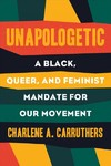 Unapologetic - Charlene Carruthers (Paperback)