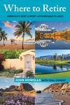 Where To Retire - John Howells (Paperback)