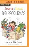 Big Problemas - Juana Medina (CD/Spoken Word)