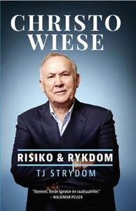 Christo Wiese - Risiko & Rykdom - TJ Strydom (Trade Paperback)