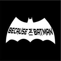Because I'm Batman Women's Black T-Shirt (Large) - Cover