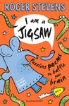I am a Jigsaw: Puzzling poems to baffle your brain - Roger Stevens (Paperback)