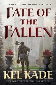 Fate of the Fallen - Kel Kade (Hardcover) - Cover