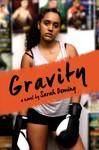 Gravity - Sarah Deming (Library Binding)