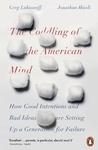 Coddling of the American Mind - Jonathan Haidt (Paperback)