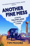 Another Fine Mess - Tim Moore (Paperback)