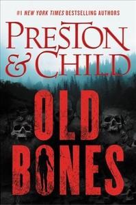 Old Bones - Douglas Preston (Hardcover)