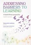 Addressing Barriers to Learning 4 - Emmerentia Landsberg (Paperback)