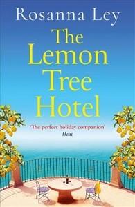 The Lemon Tree Hotel - Rosanna Ley (Paperback) - Cover