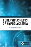 Forensic Aspects of Hypoglycaemia - Vincent Marks (Paperback)