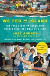 We Fed an Island - Jose Andres (Paperback)