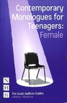 Contemporary Monologues For Teenagers: Female - Trilby James (Paperback)