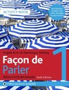 Facon De Parler 1 French Beginner's Course 6th Edition - Angela Aries (Paperback)