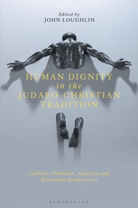 Christian Thought on Human Dignity - John Loughlin (Hardcover) - Cover