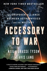 Accessory to War - Neil deGrasse Tyson (Paperback)