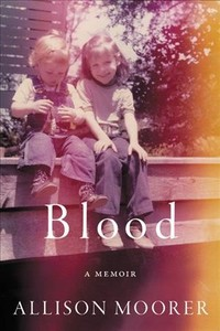 Blood - Allison Moorer (Hardcover) - Cover