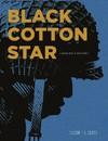 Black Cotton Star - Yves Sente (Hardcover)