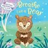 Breathe Like A Bear - Kira Willey (Hardcover)
