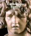 Caravaggio And Bernini - Frits Scholten (Hardcover)