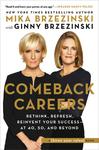 Comeback Careers - Mika Brzezinski (Hardcover)