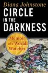 Circle In The Darkness - Diana Johnstone (Paperback)