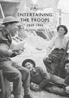 Entertaining the Troops, 1939-45 - Kiri Bloom Walden (Paperback)