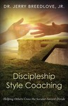 Discipleship Style Coaching - Jerry Breedlove (Paperback)