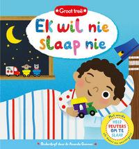 Groot Treë: Ek Wil Nie Slaap Nie (Board Book)