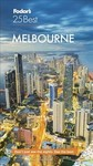 Fodor's 25 Best Melbourne - Fodor's Travel Guides (Paperback)
