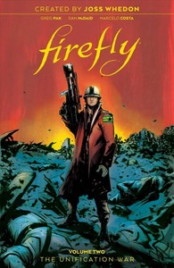 Firefly: The Unification War - Joss Whedon (Hardcover)