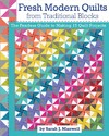Fresh Modern Quilts From Traditional Blocks - Sarah J. Maxwell (Paperback)