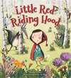 Storytime Classics: Little Red Riding Hood - Saviour Pirotta (Paperback)