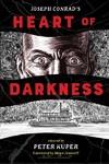 Heart Of Darkness - Peter Kuper (Hardcover)