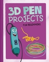 3D Pen Projects For Beginners - Tammy Enz (Paperback)