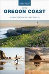 Day Trips to the Oregon Coast - Kim Cooper Findling (Paperback)