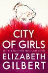 City Of Girls - Elizabeth Gilbert (Paperback)