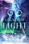 Legacy of Light - Sarah Raughley (Paperback)