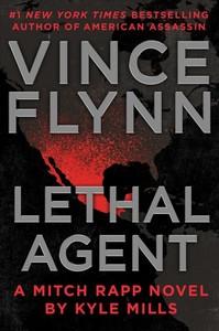 Lethal Agent - Vince Flynn (Hardcover)