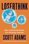 Loserthink - Scott Adams (Hardcover)