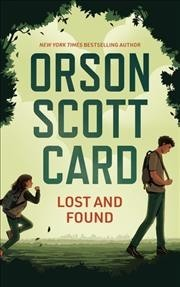 Lost And Found - Orson Scott Card (Hardcover)