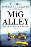 Mig Alley - Thomas McKelvey Cleaver (Hardcover)
