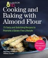 Prevention Rd's Cooking and Baking With Almond Flour - Nicole Morrissey (Paperback)