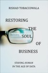 Restoring The Soul Of Business - Rishad Tobaccowala (Hardcover)