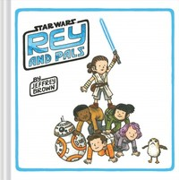 Rey and Pals - Jeffrey Brown (Hardcover) - Cover