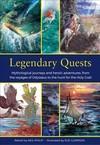 Legendary Quests - Philip Steele (Hardcover)