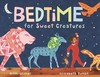 Bedtime for Sweet Creatures - Nikki Grimes (Hardcover)