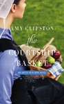The Courtship Basket - Amy Clipston (Paperback)