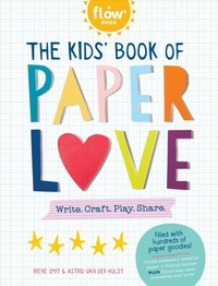 The Kids' Big Book of Paper Love - Flow Magazine (Paperback) - Cover
